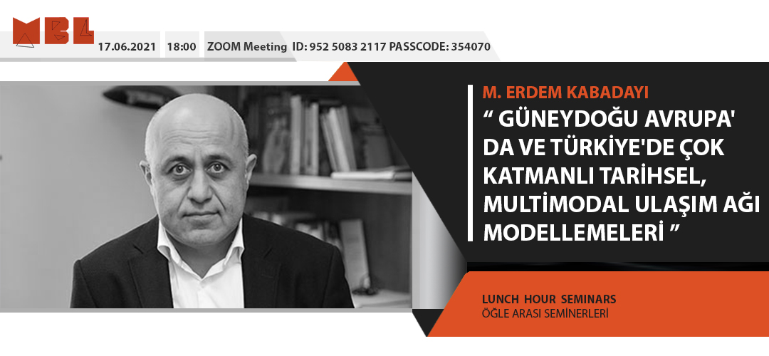 Lunch Hour Seminar: M. Erdem Kabadayı