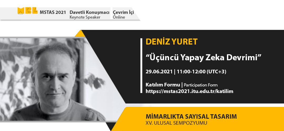 MSTAS 2021 Keynote Speakers: Deniz Yuret